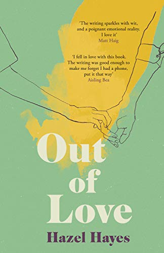 Amazon.com: Out of Love eBook: Hayes, Hazel: Kindle Store