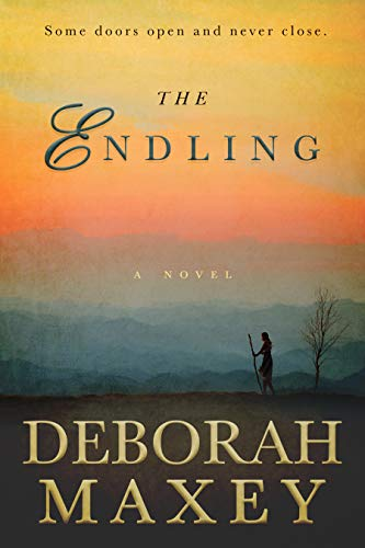 The Endling: A Novel by [Deborah Maxey]