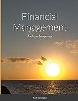 Financial Management: For Future Entrepreneur