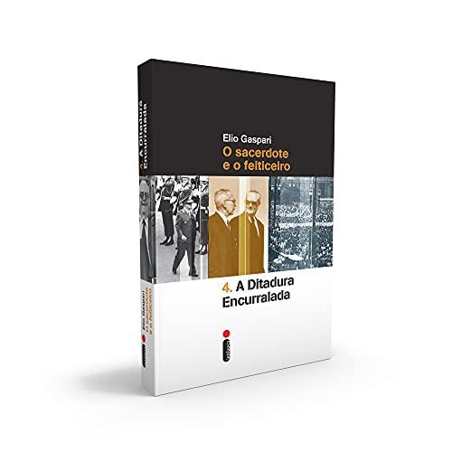 A Ditadura Encurralada - Volume 4: O Sacerdote e o Feiticeiro