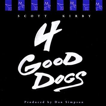 4 Good Dogs
