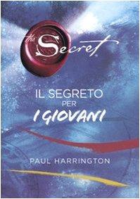 The secret. Il segreto per i giovani