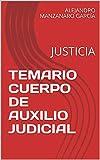 TEMARIO CUERPO DE AUXILIO JUDICIAL: JUSTICIA