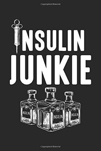 Junkie: Insulin Junkie T1D Typ 1 Diabetiker Krieger Notizbuch DIN A5 120 Seiten für Notizen, Zeichnungen, Formeln | Organizer Schreibheft Planer Tagebuch