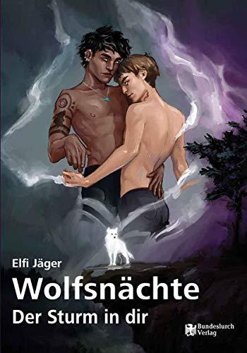 Wolfsnächte - Der Sturm in dir