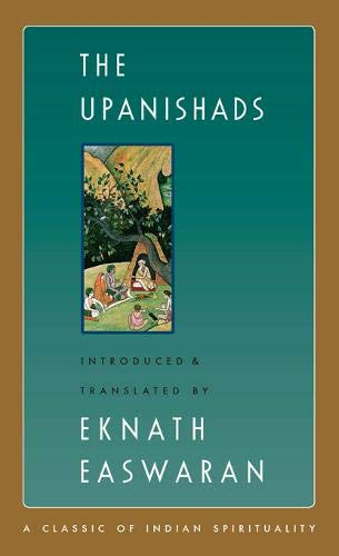Download The Upanishads (Easwaran's Classics of Indian Spirituality) 1586381318