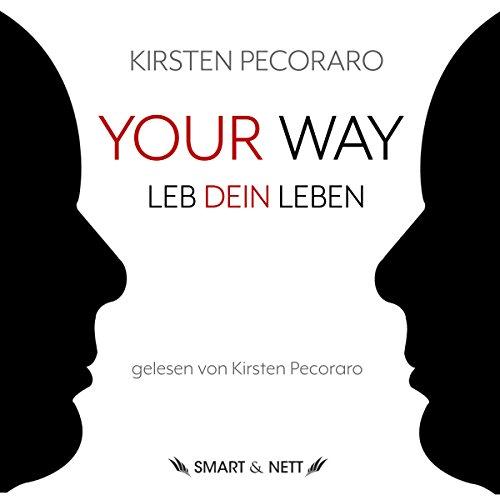 Your Way: Leb dein Leben Titelbild