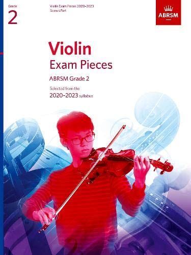 Violin Exam Pieces 2020-2023, ABRSM Grade 2, Score & Part: Selected from the 2020-2023 syllabus (ABRSM Exam Pieces)
