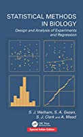 Statistical Methods in Biology : Design and Analysis of Experiments and Regression (Special Indian Edition-2019)