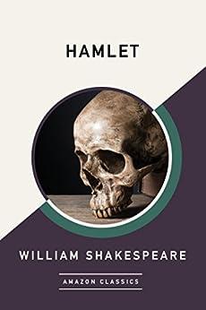 Hamlet (AmazonClassics Edition) by [William Shakespeare]