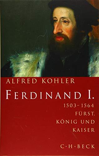 Ferdinand I.: 1503-1564