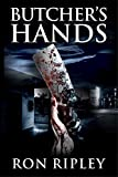 Butcher's Hands: Supernatural Horror with Scary Ghosts & Haunted Houses (Haunted Village Series Book 3)