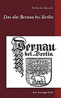 Das alte Bernau bei Berlin: Aus damaliger Sicht