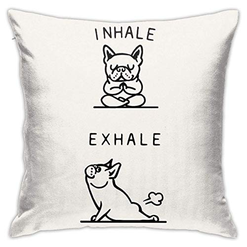 QIEARA Inhale Exhale Frenchie Home Decorative Throw Pillow Cases Sofa Couch Cushion Throw Pillow Covers 18x18 Inch