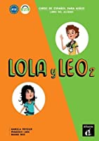 Lola y Leo: Libro del alumno + audio MP3 descargable 2 (A1.2)