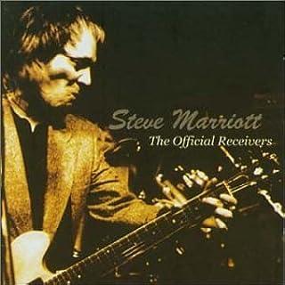 Steve Marriott & The Official Receivers By Steve Marriott (2001-07-02)