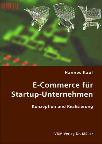 E-Commerce für Startup-Unternehmen: Konzeption und Realisierung