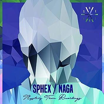Sphex / Naga