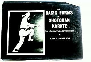 The Basic Forms of Shotokan Karate The Heian Katas and Tekki Shodan