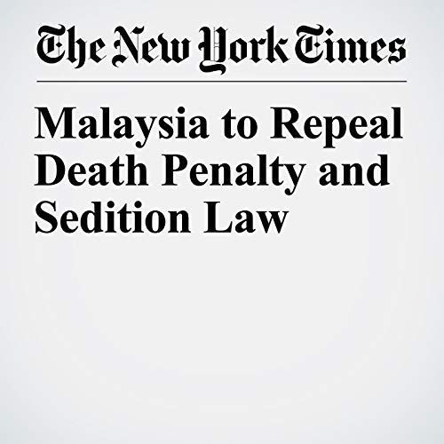 Malaysia to Repeal Death Penalty and Sedition Law copertina