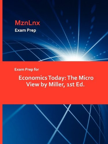 Exam Prep for Economics Today: The Micro View by Miller, 1st Ed.