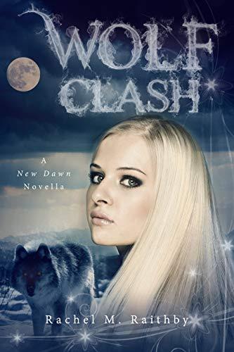 Wolf Clash (A New Dawn Novel Book 5) (English Edition)