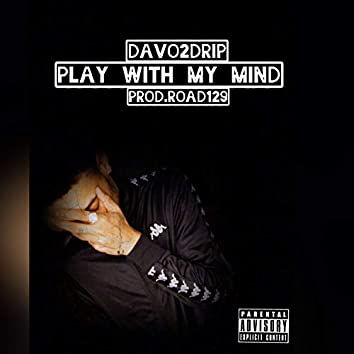 Play With My Mind
