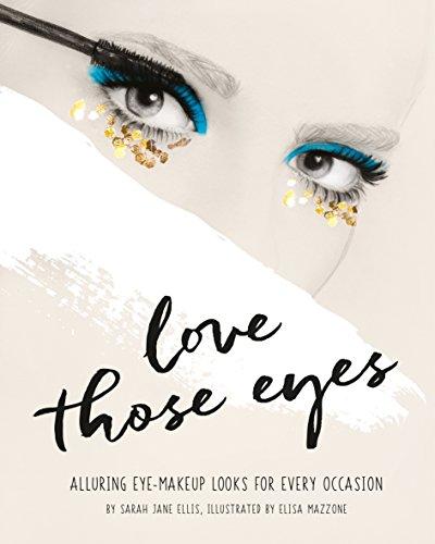 Love Those Eyes (Love Those/That …) (English Edition)