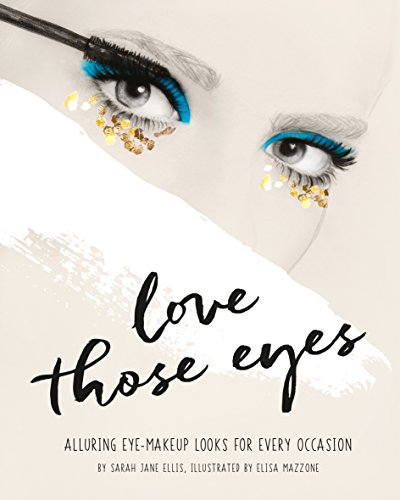 Love Those Eyes (Love Those/That …) (English Edition)