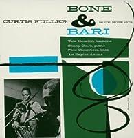 Bone & Bari by Curtis Fuller (2004-02-24)