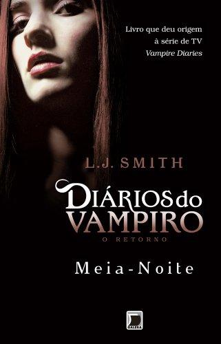 Meia-Noite - Diários do vampiro: O retorno - vol. 3
