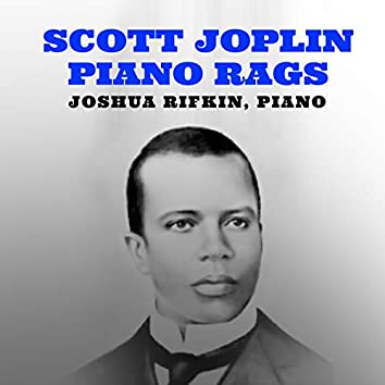 Piano by Scott Joplin Joshua Rifkin Piano