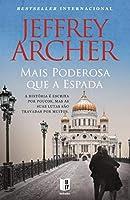 Mais Poderosa que a Espada (Portuguese Edition)