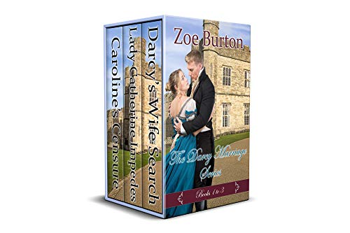 The Darcy Marriage Series: Books 1 - 3 by [Zoe Burton]