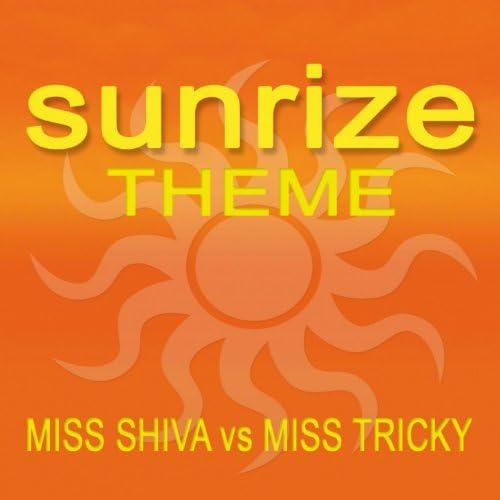 Miss Shiva & Miss Tricky