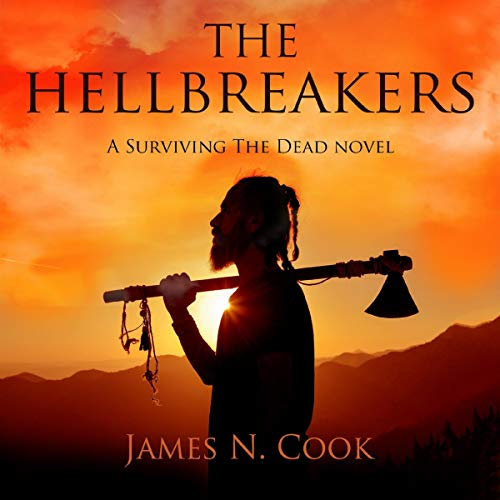 The Hellbreakers: A Surviving the Dead Novel cover art
