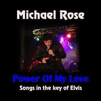 Power Of My Love - Songs In the Key of Elvis