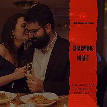 Charming Night - Pop Music For Romantic Dinner Date