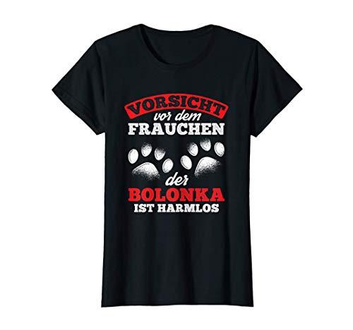 Damen Vorsicht Vor Dem Frauchen Bolonka Harmlos Hunde Bolonka T-Shirt