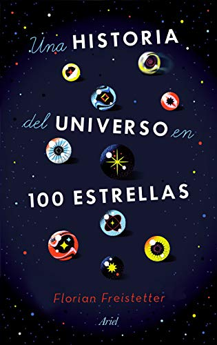 Una historia del universo en 100 estrellas (Ariel) (Spanish Edition)