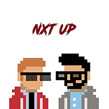 Nxt Up (feat. P)