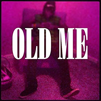 Old Me