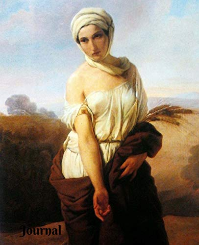 Journal: Journal - Classic Vintage Painting of Ruth by Francesco Hayez (7.5x9.25) 200 Pages