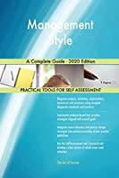 Management Style A Complete Guide - 2020 Edition