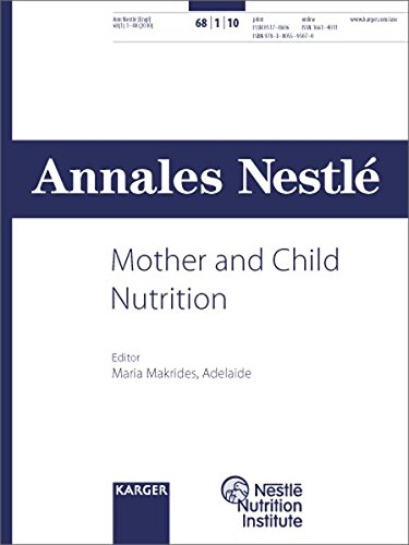Mother and Child Nutrition: Special Topic Issue: Annales Nestlé (English ed.) 2010, Vol. 68, No. 1 (Annales Nestle (English Ed.))