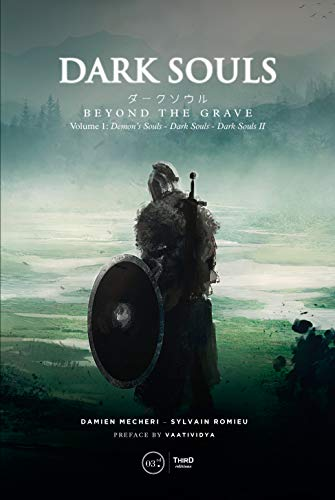 Dark Souls. Beyond the Grave - Volume 1: Demons Souls - Dark Souls - Dark Souls II (English Edition)