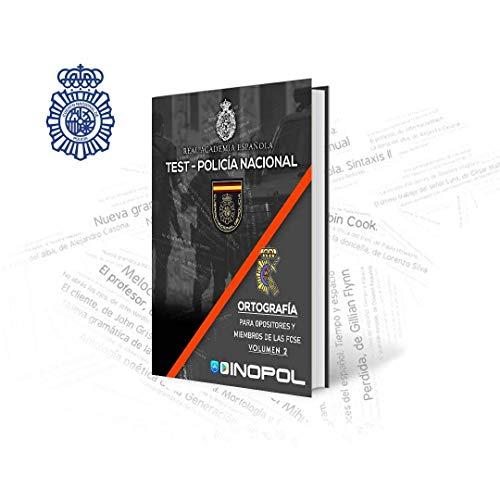Ortografía para Opositores Policía Nacional Vol. 2