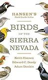 Hansen s Field Guide to the Birds of the Sierra Nevada
