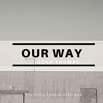 Our Way (feat. Thomas Alderman)