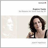 Six Sonatas for Violin Solo Op. 27